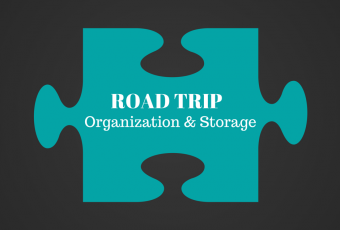 Road Trip Organization and Storage Ideas – Tip #1