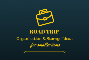 Road Trip Organization and Storage Ideas – Tip #2
