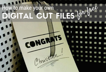 how to make your own Cricut Explore Air digital cut files for free tutorial