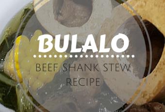 Bulalo Beef Shank Stew Filipino Recipe