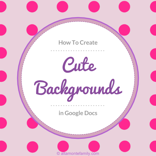 How To Create Cute Backgrounds In Google Docs