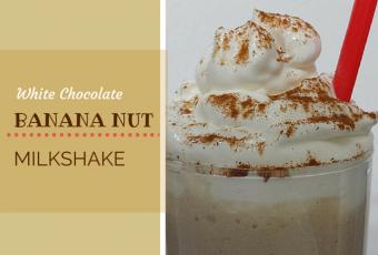 White Chocolate Banana Nut Milk Shake Recipe