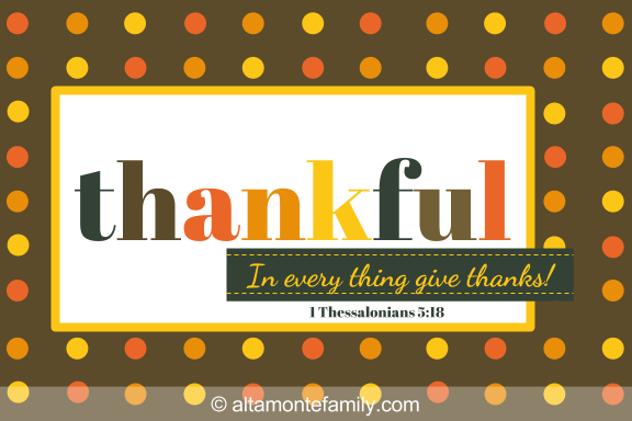 Printable Scripture Thanksgiving Card - Thankful 4x6