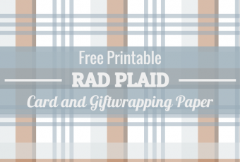 Free Printable Rad Plaid Cards and Giftwrapping Paper