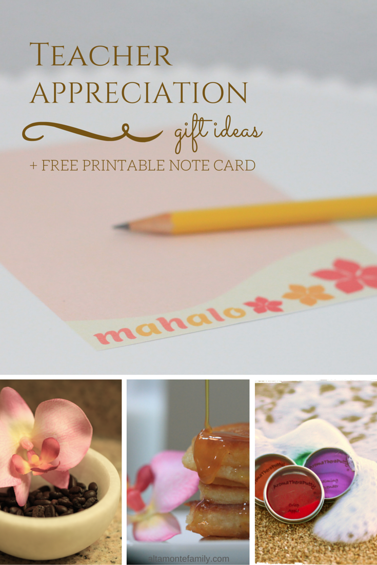 Teacher Appreciation Gift Ideas - Free Printable Mahalo Note Card