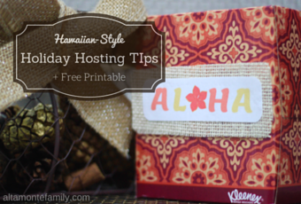 10 Holiday Hosting Tips {Hawaiian-Style}