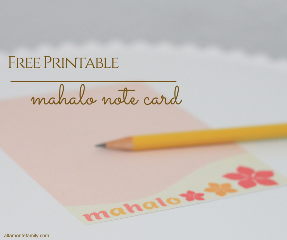 Free Printable Mahalo Note Card