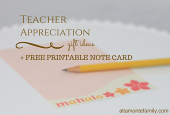 3 Teacher Appreciation Gift Ideas + Free Printable Note Card