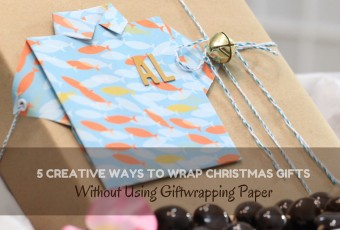 5 Creative Ways To Wrap Christmas Gifts Without Using Giftwrapping Paper