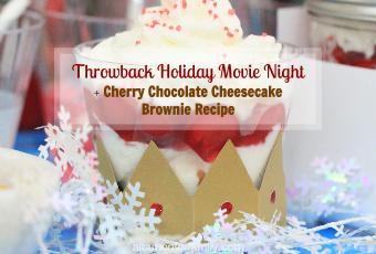 Throwback Holiday Movie Night + Toy Soldier Cherry Chocolate Cheesecake Brownie Recipe