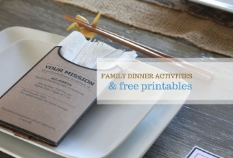 Fun Family Dinner Activities + Free Printables