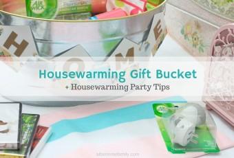 Housewarming Gift Bucket + Entertaining Tips