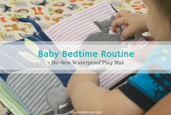 No-Sew Waterproof Play Mat + Baby Bedtime Routine
