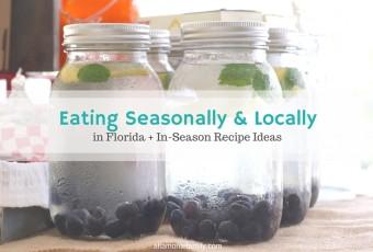 Eating Seasonally And Locally In Florida