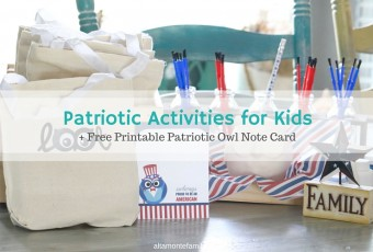 Fun Patriotic Activities For Kids + Printable Owl Note Card