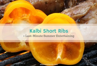 Kalbi-Style Grilled Short Ribs & Summer Entertaining