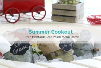Over The Top Summer Cookout + Printable Ice Cream Menu Cards