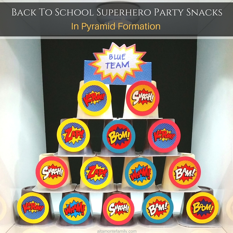 Superhero Party Snack Ideas - Back To School