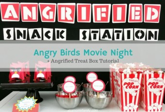 Angry Birds Movie Night + Angrified Snack Station & Treat Boxes