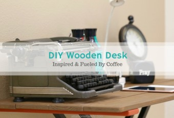 How To Make A Wooden Desk Inspired By Coffee