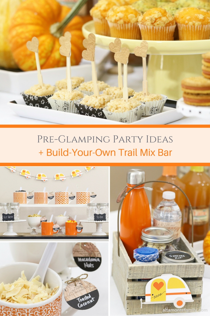 Pre-Glamping Party Ideas and Build Your Own Trail Mix Bar