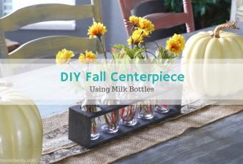 DIY Fall Centerpiece - Milk Bottles