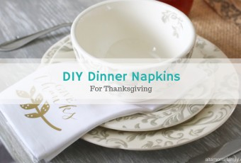 DIY Thanksgiving Dinner Napkin {Cricut Explore Iron-On Vinyl}