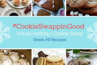 #CookieSwappinGood Week 9 Holiday Cookie Recipe Ideas - Virtual Cookie Swap