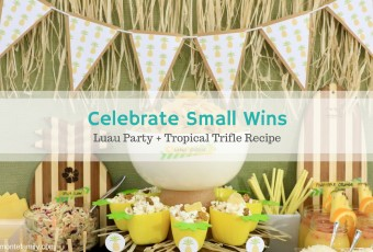 Celebrate Small Wins With A Luau Party + Tropical Trifle Recipe